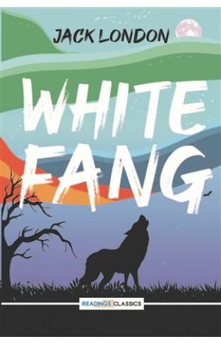 White Fang (Readings Classics)