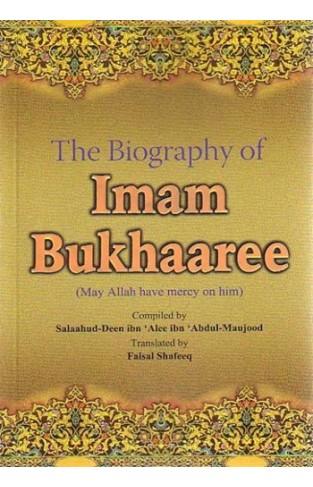 The Biography of Imam Bukhari
