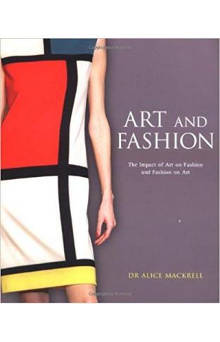 Art And Fashion: Impact Of Art On Fashion & Fashion On Art