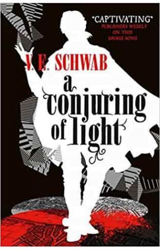 Conjuring of Light (A Darker Shade of Magic)