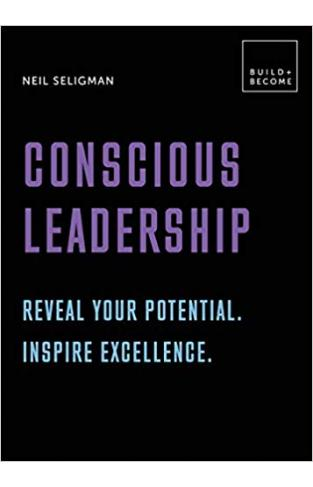 Conscious Leadership. Reveal your potential. Inspire excellence