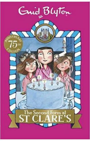 Enid Blyton: Second Form At St Clares  4