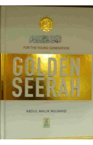 Golden Seerah for the Young Generation - Hardcover