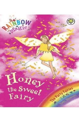 Honey the Sweet Fairy (Rainbow Magic, the Party Fairies #18)