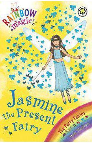 Jasmine the Present Fairy (Rainbow Magic - Party Fairies): The Party Fairies Book