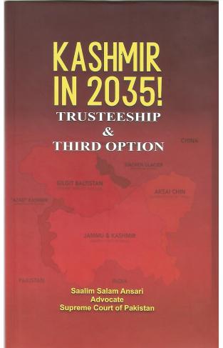 Kashmir in 2035! Trusteeship & Third option