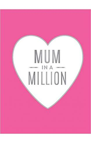 Mum in a Million: The Perfect Gift to Give to Your Mum