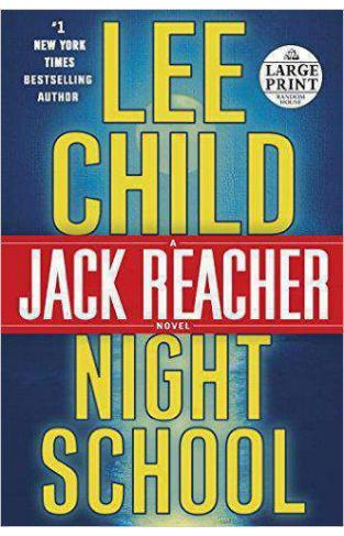 Night School A Jack Reacher Novel - (PB)