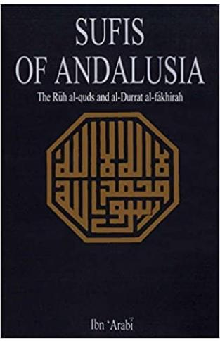 Sufis Of Andalusia
