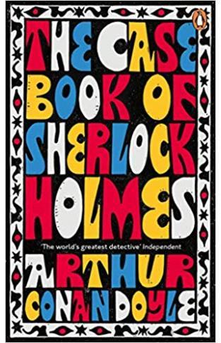 The Case-Book of Sherlock Holmes - (PB)