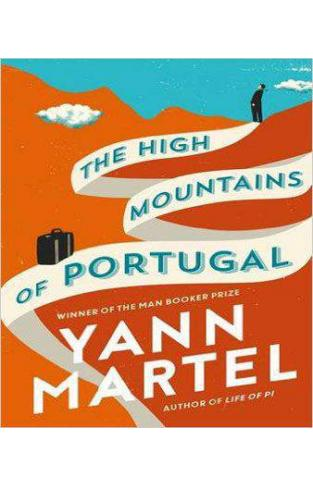 The High Mountains of Portugal A Novel