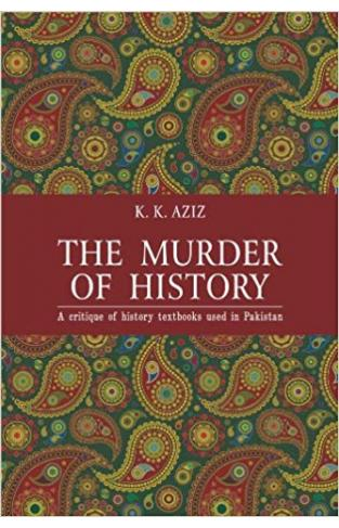 The Murder of History