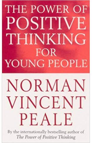 The Power Of Positive Thinking For Young People  - (PB)