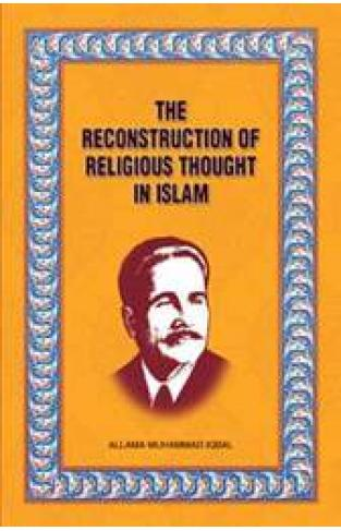 The Reconstruction of Religious Thought in Islam - (PB)