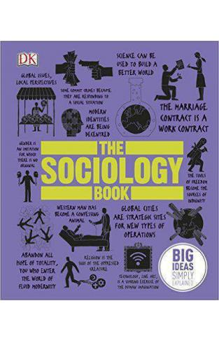 The Sociology Book: Big Ideas Simply Explained Hardcover