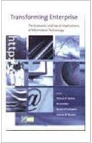 Transforming Enterprise: The Economic and Social Implications of Information Technology