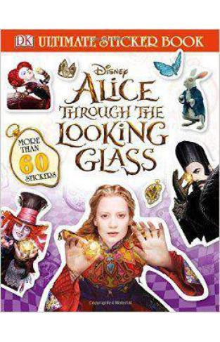 Ultimate Sticker Book: Alice Through the Looking Glass (Ultimate Sticker Books)  -  Paperback