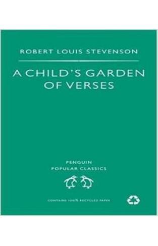 A Child's Garden of Verses (Penguin Popular Classics)