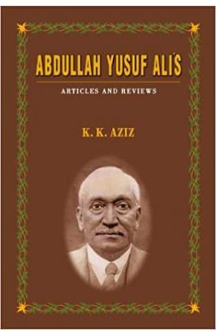 Abdullah Yusuf Ali's: Articles and Reviews