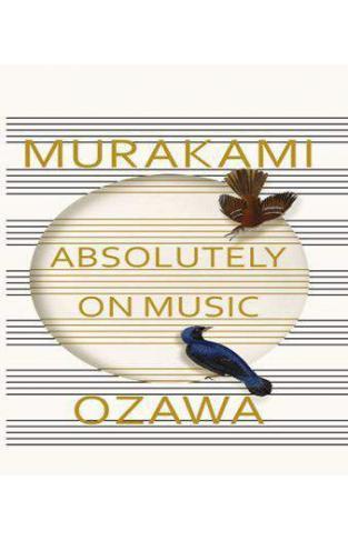 Absolutely on Music Conversations with Seiji Ozawa