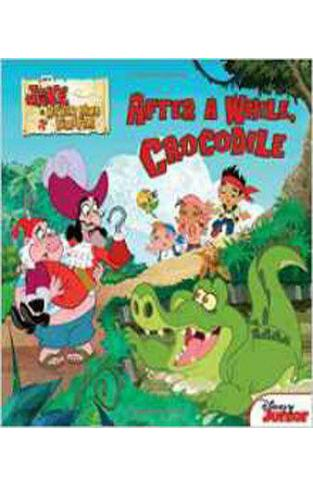 After a While, Crocodile (Jake and the Never Land Pirates)