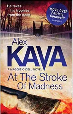 At the Stroke of Madness A Maggie ODell Novel -
