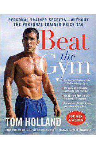 Beat the Gym Personal Trainer SecretsWithout the Personal Trainer Price Tag
