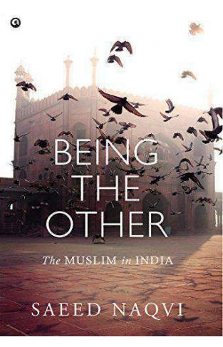 Being the OtherThe Muslim in India Hardcover