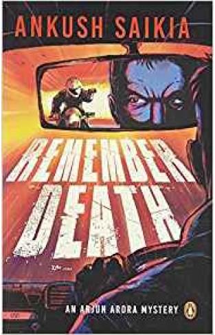 Remember Death: An Arjun Arora Mystery