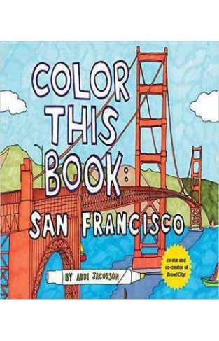 Color this Book: San Francisco  -  Paperback