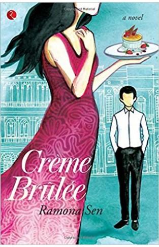 Creme Brulee: A Novel