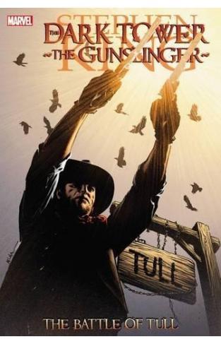 Dark Tower: The Gunslinger The Battle of Tull