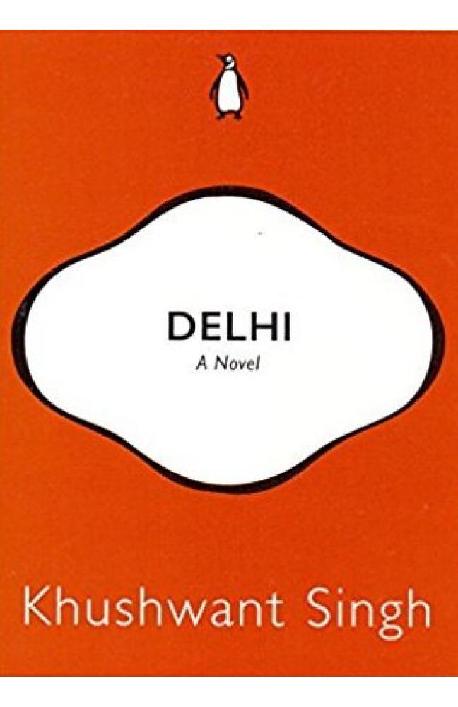 Delhi: A Novel