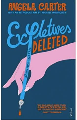 Expletives Deleted Selected Writings