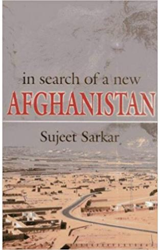 In Search of a New Afghanistan
