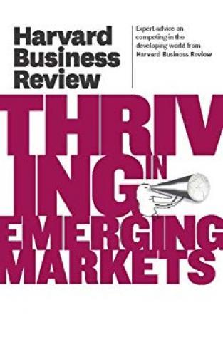 Harvard Bune Riew On Thrivi in Emergi Markets