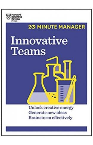 Innovative Teams (HBR 20-Minute Manager