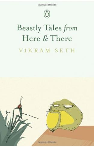 Beastly Tales From Here And There [paperback] [jan 01, 2012] Seth; Vikram