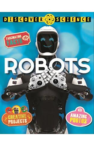 Discover Science: Robots