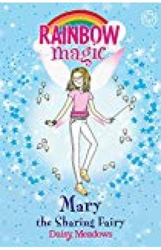 Mary The Sharing Fairy: The Friendship Fairies Book 2 (rainbow Magic)