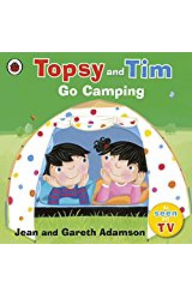 Topsy And Tim Go Camping (topsy & Tim)