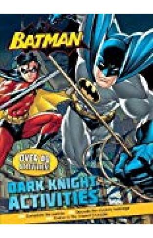 Batman Dark Knight Activities