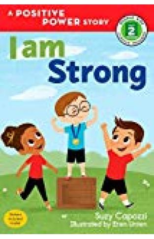 I Am Strong (rodale Kids Curious Readers/level 2) - (PB)