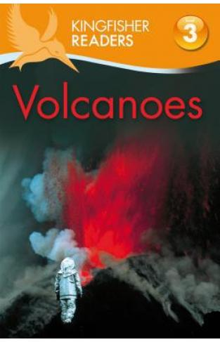 Kingfisher Readers L3: Volcanoes