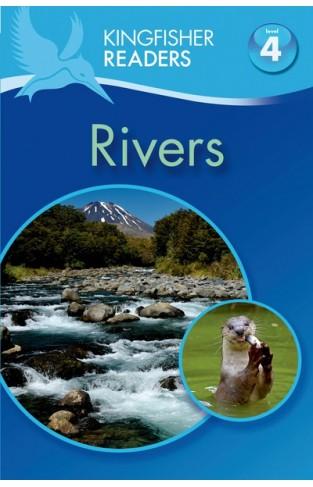 Kingfisher Readers L4: Rivers