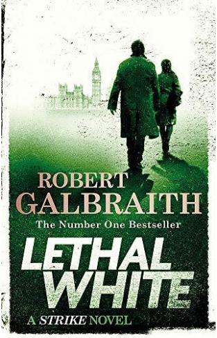 Lethal White: Cormoran Strike Book 4 - (PB)