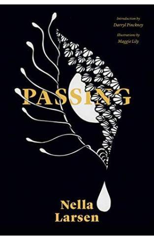 Passing (Restless Classics)  - Paperback