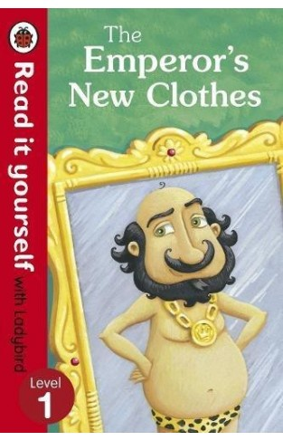 The Emperor's New Clothes - Read It Yourself with Ladybird: Level 1 - Hardcover