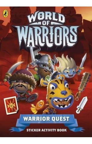 World of Warriors: Warrior Quest Sticker Activity Book - Paperback