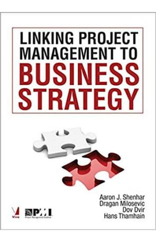 Linking Project Management to Business Strategy